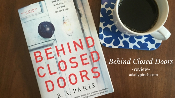Behind Closed Doors by B.A. Paris — Review