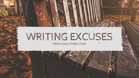 Sunday Night — Excuses to Not Write